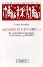 QUANDO IN ALTO I CIELI Buccellati Giorgio JACA BOOK