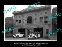 OLD LARGE HISTORIC PHOTO OF DENVER COLORADO, No 1 FIRE DEPARTMENT STATION c1930