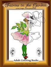 Adult Coloring Bks.: Fairies in the Garden: 25 Fairy Images Plus Bonus...