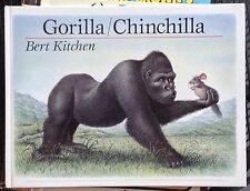 Gorilla/Chinchilla: And Other Animal Rhymes by Bert Kitchen c1990 Vgc Hardcover