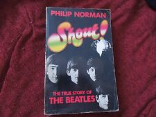 The Beatles Shout RARE Biography - Philip Norman