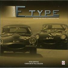 Jaguar E-type Factory and Private Competition Cars - Hardback NEW Griffiths, Pet