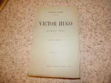 1902.Victor Hugo avant 1830.Biré Edmond