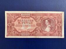 HUNGARY 100,000 B-PENGO 1946 - VERY FINE(3)