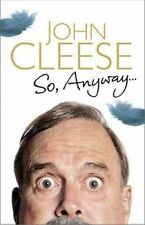 So, Anyway...: The Autobiography by John Cleese Large Paperback