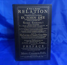 A True & Faithful Relation of What Passed Bewteen Dr. John Dee & Some Spirits