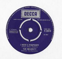 "THE MAJORITY * I HEAR A RHAPSODY * 7"" SINGLE DECCA F.12573 PLAYS GREAT"