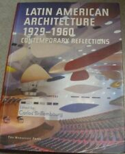Brillembourg/Ed Latin American Architecture 1929 - 1960 Contemporary Reflections