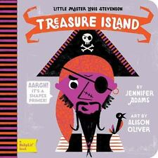 Treasure Island : A BabyLit Shapes Primer by Jennifer Adams (2015, Board Book)