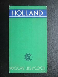 WAGON LITS COOK VINTAGE HOLLAND TRAVEL GUIDE BROCHURE in 3 languages from 30's