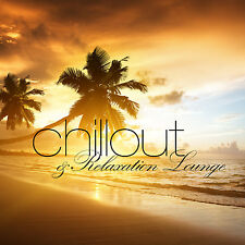 CD Chillout and Relaxation Lounge d'Artistes divers 2CDs
