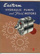 """1952 """"EASTERN"""" Catalog: """"Hydraulic Pumps and Fluid Motors"""" (+ 3 Related Items)"""