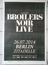 BROILERS + NOIR  2014 BERLIN  ++  orig.Concert Poster - konzert Plakat  A1  NEU