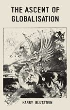 The Ascent of Globalisation: By Blustein, Harry