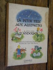 la petite fille aux allumettes & autres contes Andersen