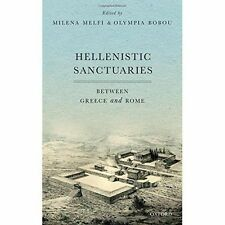 Hellenistic Sanctuaries: Between Greece and Rome by Oxford University Press...