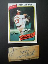 Tippy Martinez Autographed on a piece of an Index card, with Baseball card, P