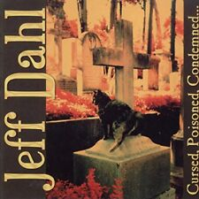 Jeff Dahl - Cursed, Poisoned, Condemned [CD]