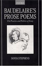 Baudelaire's Prose Poems: The Practice and Politics of Irony