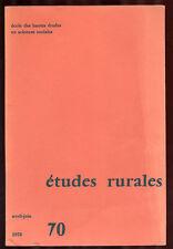 COLLECTIF, REVUE ÉTUDES RURALES N°70 (1978) HISTOIRE GÉOGRAPHIE SOCIOLOGIE