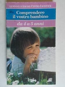 guida Comprendere il vostro bambino da 4 a 5 anniMiller Lisa red 1993 tavistock