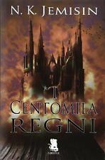 N.K.Jemisin, I Centomila Regni, Gargoyle, 2014  - 1° edizione