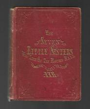 7 SEVEN LITTLE SISTERS Who Live On Ball 1861 1st Ed vtg JANE ANDREWS S S Kilburn