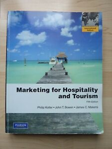 Marketing for Hospitality and Tourism - International 5. Edition - englisch