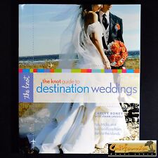 The Knot GUIDE TO DESTINATION WEDDINGS Book New Bride Travel Planning Gift Groom