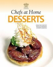 Chefs at Home Desserts by Chef Books (2015, Hardcover)