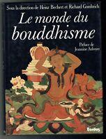 Le Monde du Bouddhisme - Bechert & Gombrich - Bordas - 1984