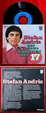 Single Stefan Andric: Mädchen mit 17 / Hey Mama  (Philips 6003 475) D 1975
