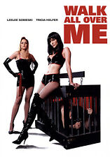 Walk All Over Me Dominatrix Tricia Helfer  Leelee Sobieski