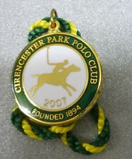 CIRENCESTER PARK POLO CLUB 2007 ENAMEL Badge with Cord