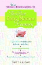 The Best Baby Names Treasury Emily Larson (2011, Paperback, New Edition)