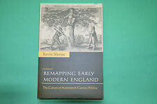 K. Sharpe, Remapping Early Modern England: Culture of Seventeenth-Century Polit