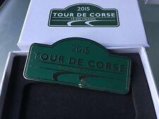 RARE PLAQUE DE RALLYE WRC TOUR DE CORSE HISTORIQUE 2015 ARTHUS BERTRAND