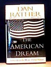DAN RATHER ~ THE AMERICAN DREAM  Stories from the Heart of Our Nation  2001 HCDJ