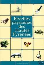 RECETTES PAYSANNES DES HAUTES PYRÉNÉES livre cuisine