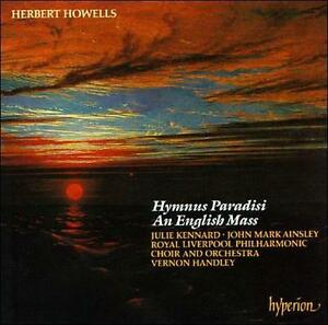 Herbert Howells: Hymnus Paradisi; An English Mass (CD, Mar-1992, Hyperion)
