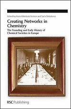 Special Publications: Creating Networks in Chemistry : The Founding and Early...