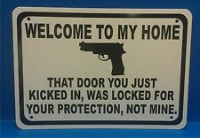 "Welcome To My Home Gun Security Humor 14""x10"" Sign Trespassing"
