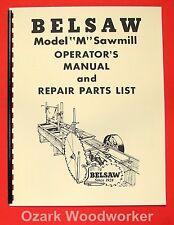 BELSAW Sawmill Model M-14D Operating & Parts Manual 0062