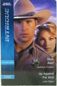 STORK ALERT and UP AGAINST THE WALL (2007) Mills & Boon Intrigue