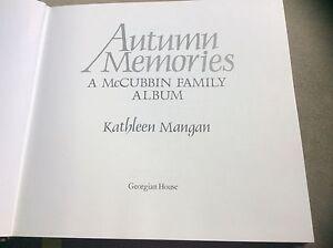 Autumn Memories - A McCubbin Family Album, Mangan (HC 1988) First Edition SIGNED