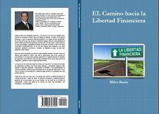 """Ebook: """"El camino hacia la libertad financiera"""" de Milco Baute"""