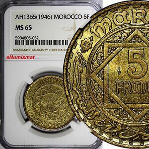 Morocco Mohammed V AH1365 (1946) 5 Francs NGC MS65 GEM BU  Y# 43 (052)