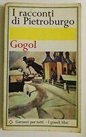 GOGOL - I racconti di Pietroburgo - GARZANTI 1967