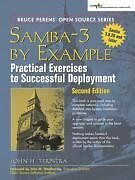 Samba-3 by Example: Practical Exercises to Successful Deployment (2nd Edition) b