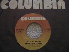 """MEN AT WORK """"WHO CAN IT BE NOW"""" / """"ANYONE FOR TENNIS"""" 7"""" 45 1981"""